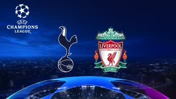UCL Final Replay: Tottenham v Liverpool