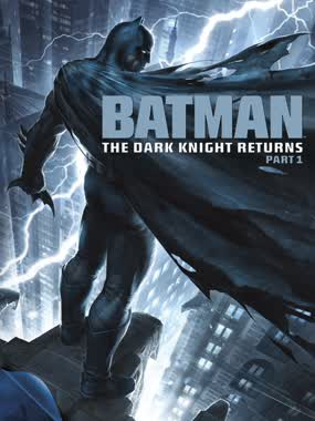 Batman: The Dark Knight Returns - Part One